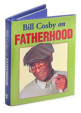 Bill Cosby on Fatherhood