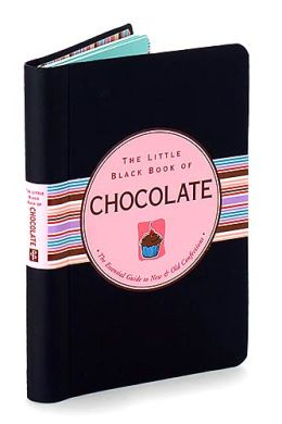 The Little Black Book of Chocolate (Little Black Book Series)