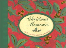 Christmas Memories: Photo Album & Record Keeper (Record Keeper - Photo Albums Series)