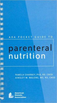 ADA Pocket Guide to Parenteral Nutrition