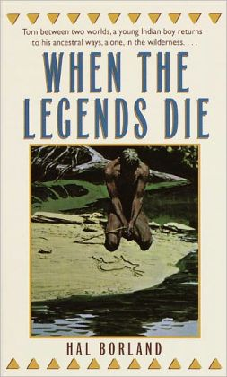 When the Legends Die (Turtleback School & Library Binding Edition)