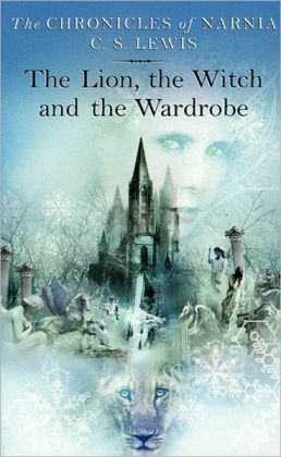 The Lion, the Witch and the Wardrobe (Chronicles of Narnia Series #2) (Turtleback School & Library Binding Edition)