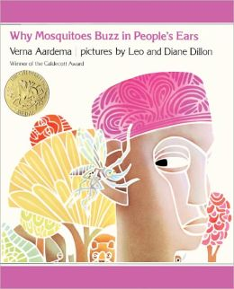 Why Mosquitoes Buzz In People's Ears (Turtleback School & Library Binding Edition)