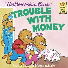 The Berenstain Bears' Trouble with Money (Turtleback School & Library Binding Edition)