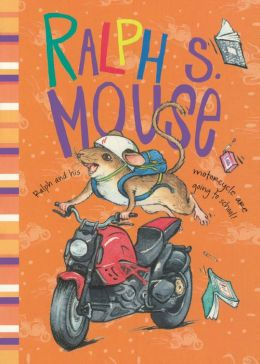 Ralph S. Mouse (Turtleback School & Library Binding Edition)