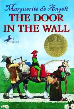 The Door in the Wall (Turtleback School & Library Binding Edition)