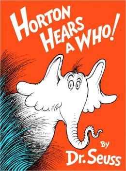 Horton Hears A Who! (Turtleback School & Library Binding Edition)