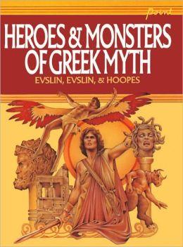 Heroes And Monsters Of Greek Myth (Turtleback School & Library Binding Edition)