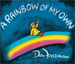 A Rainbow Of My Own (Turtleback School & Library Binding Edition)