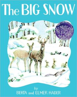 The Big Snow (Turtleback School & Library Binding Edition)
