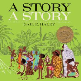 A Story, A Story (Turtleback School & Library Binding Edition)