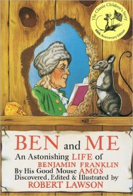 Ben And Me (Turtleback School & Library Binding Edition)