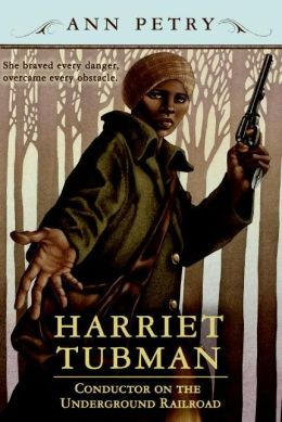 Harriet Tubman: Conductor on the Underground Railroad (Turtleback School & Library Binding Edition)
