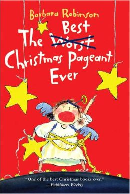 The Best Christmas Pageant Ever (Turtleback School & Library Binding Edition)