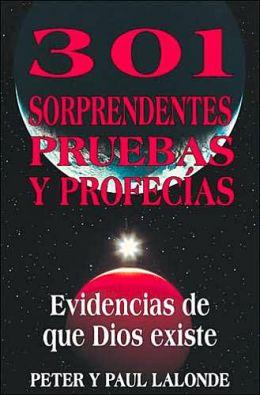 301 Sorprendentes pruebas y profecias