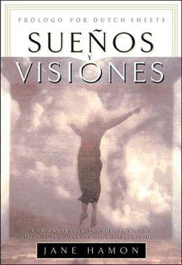 Suenos y Visiones