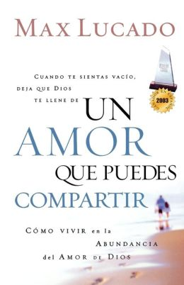 Un amor que puedes compartir (A Love Worth Giving)
