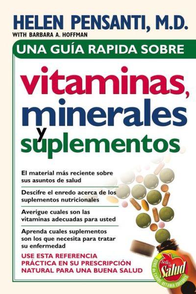 Una guia rapida de vitaminas, minerales y suplementos