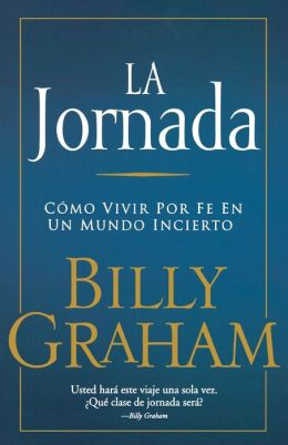 La Jornada: Living by Faith in an Uncertain World