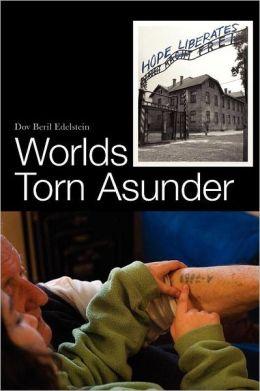 Worlds Torn Asunder