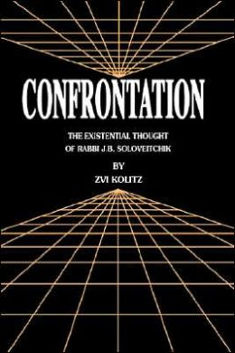 Confrontation; The Existential Thought of Rabbi J.B. Soloveitchik