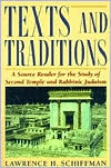 Texts and Traditions Source Book: A Source Reader for the Study of Second Temple and Rabbinic Judaism