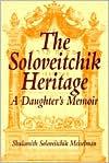 Soloveitchik Heritage: A Daughter's Memoir