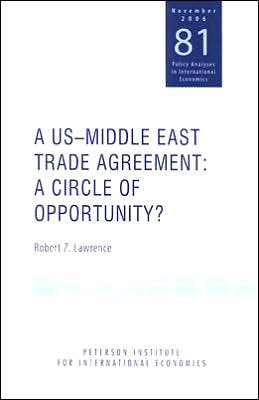 A US-Middle East Trade Agreement: A Circle of Opportunity?