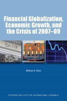 Financial Globalization, Economic Groth, and the Crisis of 2007-2009