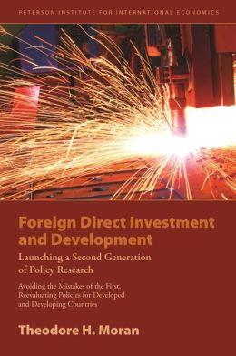 Foreign Direct Investment and Development: Reevaluating Policies for Developed and Developing Countries