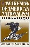 The Awakening of American Nationalism, 1815-1828