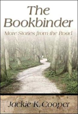 The Bookbinder: More Stories from the Road
