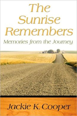 The Sunrise Remembers: Memories from the Journey