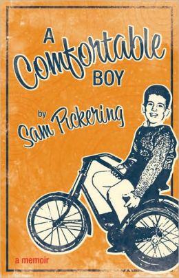 A Comfortable Boy: A Memoir