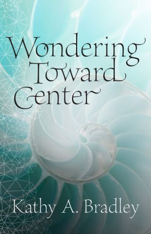 Wondering Toward Center