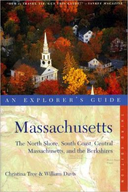 Massachusetts: The North Shore, Central Massachusetts and the Berkshires