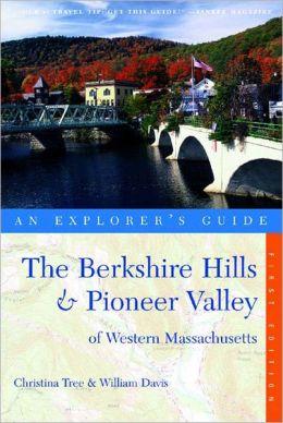Berkshire Hills and Pioneer Valley of Western Massachusetts