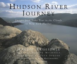 Hudson River Journey: Images from Lake Tear in the Clouds to New York Harbor