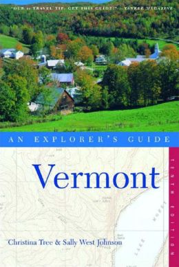 Vermont: An Explorer's Guide
