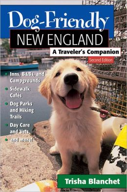 Dog-Friendly New England: A Traveler's Companion
