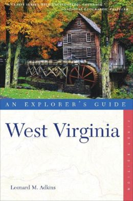 West Virginia: An Explorer's Guide