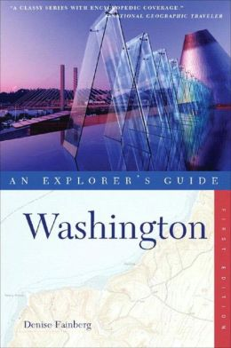 Washington: An Explorer's Guide