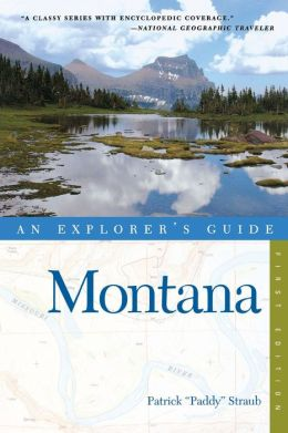 Montana: An Explorer's Guide