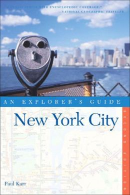 New York City: An Explorer's Guide