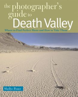Photographer's Guide to Death Valley