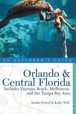 Orlando & Central Florida: An Explorer's Guide