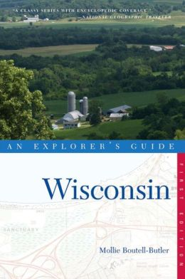 Wisconsin: An Explorer's Guide