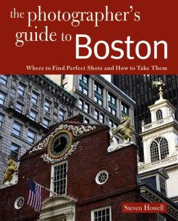Photographing Boston: Where to Find Perfect Shots and How to Take Them
