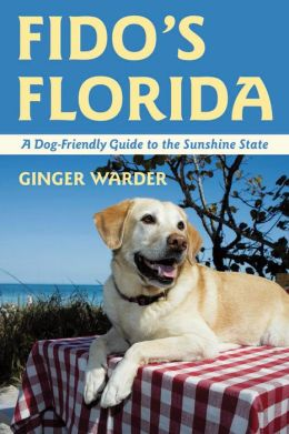 Fido's Florida: A Dog-Friendly Guide to the Sunshine State
