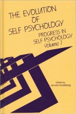 The Evolution of Self Psychology